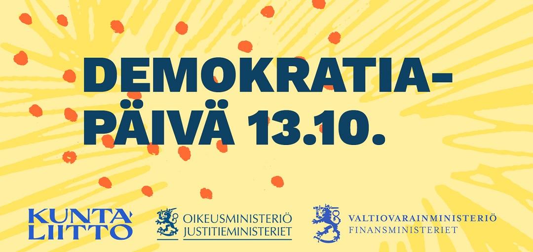 Demokratiapäivä 13.10. kuntaliitto, oikeusministeriö, valtiovarainministeriö.